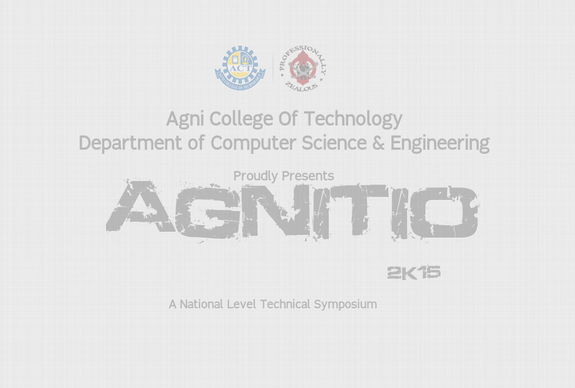 AGNITIO 2K15, Agni College of Technology, March 25 2015, Chennai, Tamil Nadu