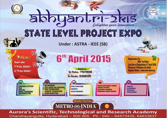 Abhyantri 2K15, Auroras Scientific Technological and Research Academy, July 4 2015, Hyderabad, Telangana