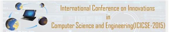 3rd International Conference on Innovations in Computer Science & Engineering