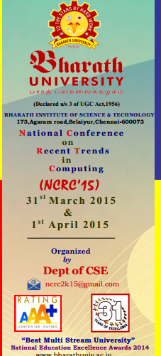 National Conference on Recent Trends in Computing 15, Bharath Uniiversity, March 31-April 1 2015, Chennai, Tamil Nadu