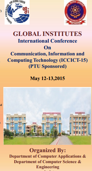 International Conference On Communication Information and Computing Technology ICCICT, Global Institute of Management and Emerging Technologies, May 12-13 2015, Amritsar, Punjab