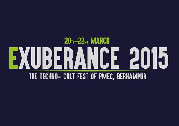 EXUBERANCE 2015, Parala Maharaja Enginnering College, March 19-21 2015, Berhampur, Odisha