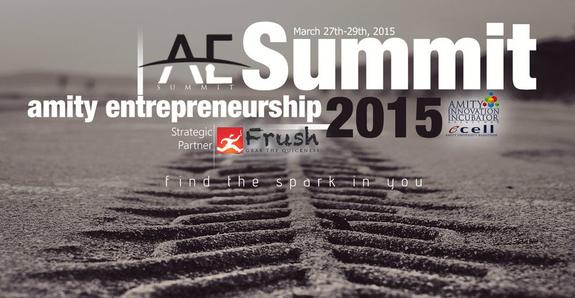 Amity Entrepreneurship Summit 2015, Amity University, March 27-29 2015, Jaipur, Rajasthan