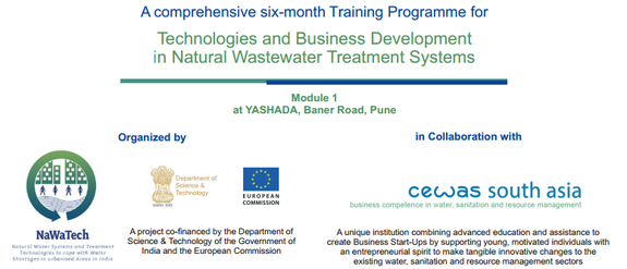 A comprehensive six-month Training Programme for Technologies and Business Development  in Natural Wastewater Treatment Systems , National Environmental Engineering Research Institute, April 9-18 2015, Pune, Maharashtra