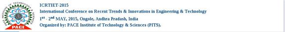 International Conference on Recent Trends And Innovations in Engineering And Technology, PACE Institute of Technology And Sciences, May  1-2 2015, Ongole, Andhra Pradash