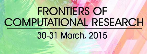 National Seminar on Frontiers of Computational Research 15, Indraprastha College for Women, March 30-31 2015, New Delhi, Delhi