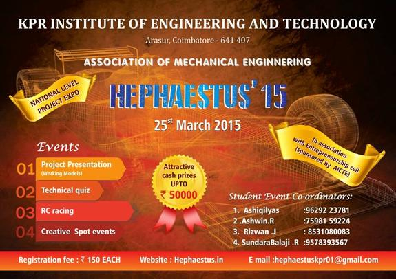 HEPHAESTUS 2K15, KPR Institute of Engineering and Technology, March 25 2015, Coimbatore, Tamil Nadu