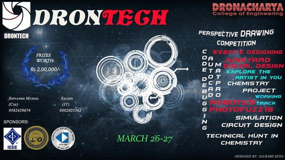 DRONTECH 2015, Dronacharya College of Engineering, March 26-27 2015, Gurgaon, Haryana
