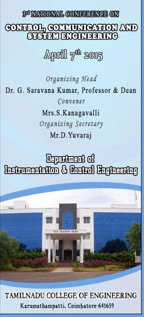 National Conference on Control Communication and System Engineering 2015, Tamilnadu College of Engineering, April 7 2015, Coimbatore, Tamil Nadu
