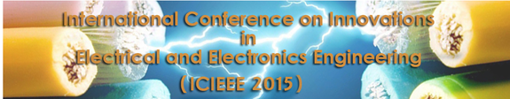 2nd International Conference on Innovations in Electrical and Electronics Engineering ( ICIEEE 2015), Guru Nanak Institutions, August 21-22 2015, Hyderabad, Telangana