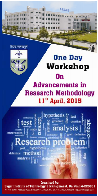 One Day Workshop On Advancements in Research Methodology, Sagar Institute of Technology and Management, April 11 2015, Barabanki, Uttar Pradesh
