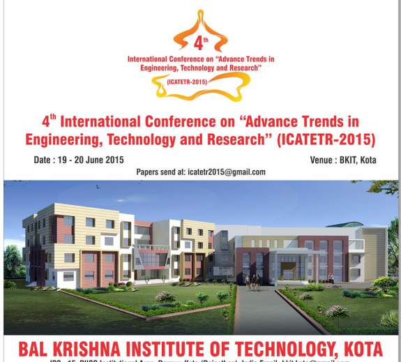 4th International conference Advance Trend in Engineering Technology and Research (ICATETR-2015), Bal Krishna Institute of Technology, June 19-20 2015, Kota, Rajastahan