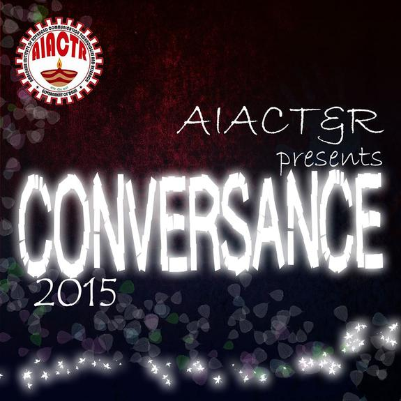 Conversance And Proscenium 2015, Ambedkar Institute of Advanced Communication Technologies and Research, March 25-27 2015, New Delhi, Delhi