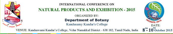 International Conference on Natural Products and Exhibition 2015, Kandasamy Kandar College, October 8-10 2015, Velur, Tamil Nadu