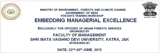 Five Days Training Workshop On Embedding Managerial Excellence, Shri Mata Vaishno Devi University, June 22-26 2015, Katra, Jammu And Kashmir