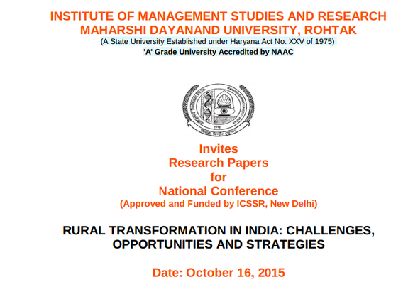 National Conference On Rural Transformation In India Challenges Opportunities And Strategies, Maharshi Dayanand University, October 16 2015, Rohtak, Haryana