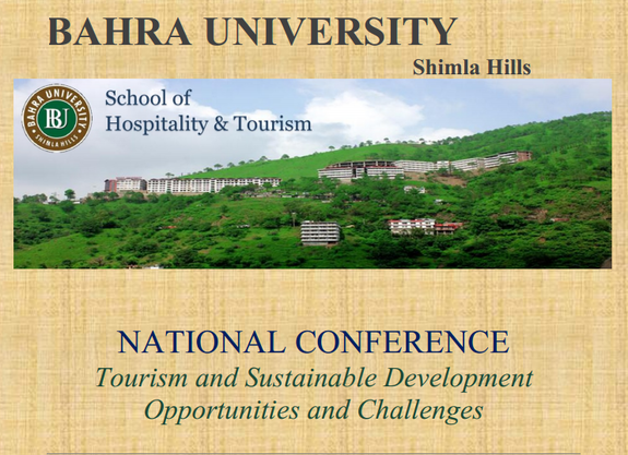National Conference Tourism and Sustainable Development Opportunities and Challenges, Bahra University, May 15 2015, Waknaghat, Himachal Pradesh