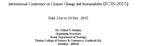 International Conference on Climate Change and Sustainability, Thakur College of Science & Commerce, December 21-24 2015, Mumbai, Maharashtra