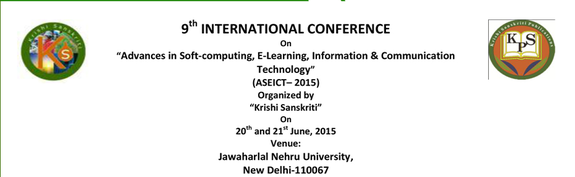 International Conference On Advances in Soft-computing, E-Learning, Information & Communication Technology 2015, Jawaharlal Nehru University, June 20-21 2015, New Delhi, Delhi