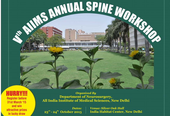 Vth AIIMS Annual Spine Workshop, All India Institute Of Medical Sciences, October 23-24 2015, New Delhi, Delhi