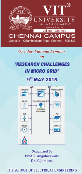One day National seminar on Research Challenges In Micro Grid, VIT University, May 9 2015, Vellore, Tamil Nadu