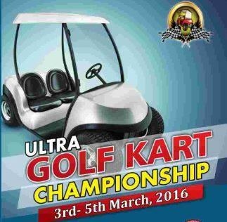 Ultra Golf Kart Championship, Maharishi Markandeshwar University, March 3-5 2016, Mullana, Haryana