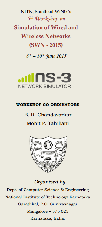SWN 2015, National Institute of Technology Karnataka, June 8-10 2015, Surathkal, Karnataka