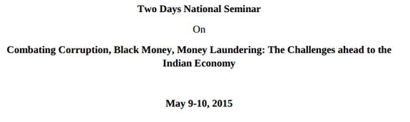 Two days National Seminar On Combating Corruption Black Money Money Laundering, National University of Study and Research in Law, May 9-10 2015, Ranchi, Jharkhand