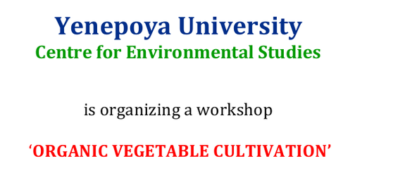 Workshop On Organic Vegetable Cultivation, Yenepoya University, May 9 2015, Manglore, Karnataka