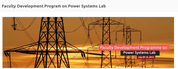 Faculty Development Programme on Power Systems Lab, Amrita School of Engineering, July 9-10 2015, Coimbatore, Tamil Nadu