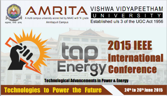 International conference on Technological Advancements in Power And Energy 2015, Amrita Vishwa Vidyapeetham, June 24-26 2015, Coimbatore, Tamil Nadu