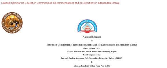 National Seminar On Education Commissions Recommendations and Its Executions in Independent Bharat, Saurashtra University, June 18 2015, Rajkot, Gujarat
