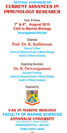 National Symposium on Current Advances in Immunology Research, Annamalai University, August 7-8 2015, Parangipettai, Tamil Nadu
