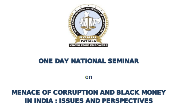 One Day National Seminar On Menance Of Corruption And Black Money In India, Rajiv Gandhi National University Of Law, August 22 2015, Patiala, Punjab