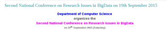 National Conference on Research Issues in Big Data, Rathinam College of Arts and Science, September 19 2015, Coimbatore, Tamil Nadu