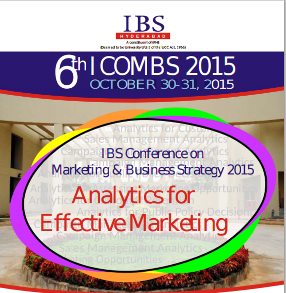 IBS Conference on Marketing And Business Strategy 2015, IBS Hyderabad, October 30-31 2015, Hyderabad, Telangana