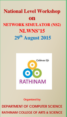 National Level Workshop On Network Simulator, Rathinam College of Arts and Science, August 29 2015, Coimbatore, Tamil Nadu