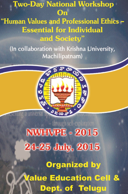 Two Day National Workshop on Human Values and Professional Ethics Essential for Individual and Society, Kakaraparti Bhavanarayana College, July 24-25 2015, Vijayawada, Andhra Pradesh