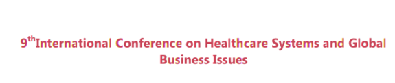9th International Conference on Healthcare Systems and Global Business Issues, Jaipur National University, January 2-4 2016, Jaipur, Rajasthan