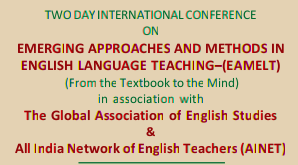 Two Day International Conference On Emerging Approaches And Methods Ind English Language Teaching, Kongu Engineering College, December 9-10 2015, Erode, Tamil Nadu
