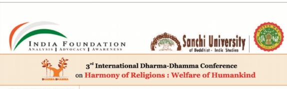 3rd International Conference on Dharma, Sanchi University, October 24-26 2015, Indore, Madhya Pradesh