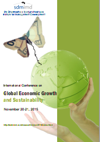 International Conference on Global Economic Growth and Sustainability, SMIMD, November 20- 21 2015, Mysore, Karnataka