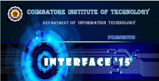 Interface 15, Coimbatore Institute of Technology, September 11-12 2015, Coimbatore, Tamil Nadu