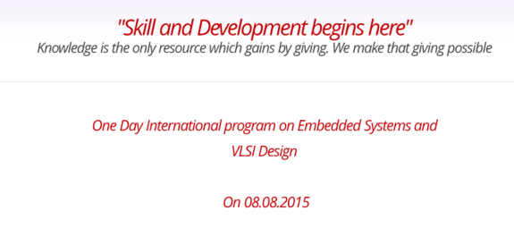 International Workshop on Embedded Systems and VLSI Design Connection 2015, Top Engineers, August 8 2015, Chennai, Tamil Nadu