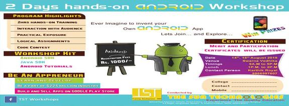 2 Days hands on Android Workshop, The Sun Technologies, August 14-15 2015, Nellore, Andhra Pradesh
