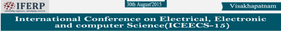 International Conference on Electrical Electronic and computer Science 15, IFERP, August 30 2015, Visakhapatnam, Andhra Pradesh