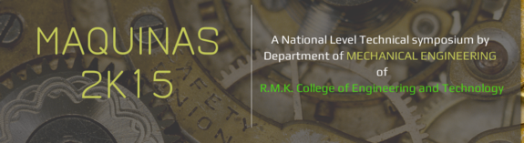 Maquinas 2k15, RMK College of Engineering and Technology, August 3 2015, Chennai, Tamil Nadu