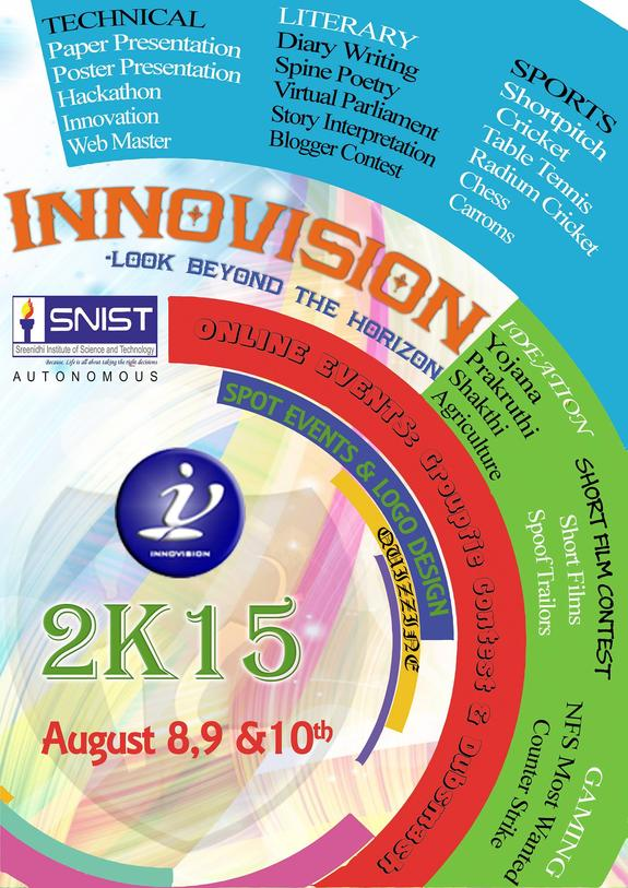 Innovision 2K15, SreeNidhi Institute of Science and Technology SNIST, August 8-10 2015, Hyderabad, Telangana