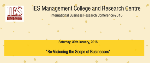 International Business Research Conference 2016, IES Management College and Research Centre, January 30 2016, Mumbai, Maharashtra