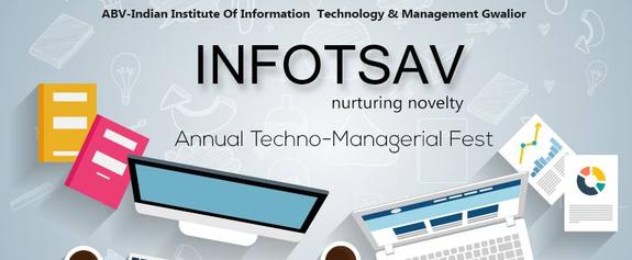 Infostav 2015, ABV Indian Institute of Information Technology and Management, October 3-4 2015, Gwalior, Madhya Pradesh